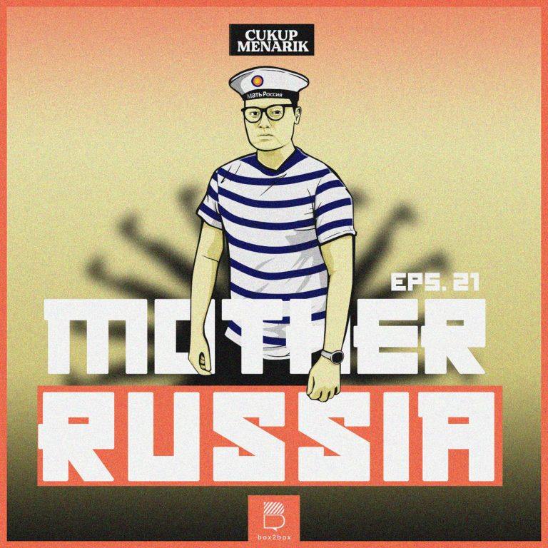 Eps 21: Mother Russia